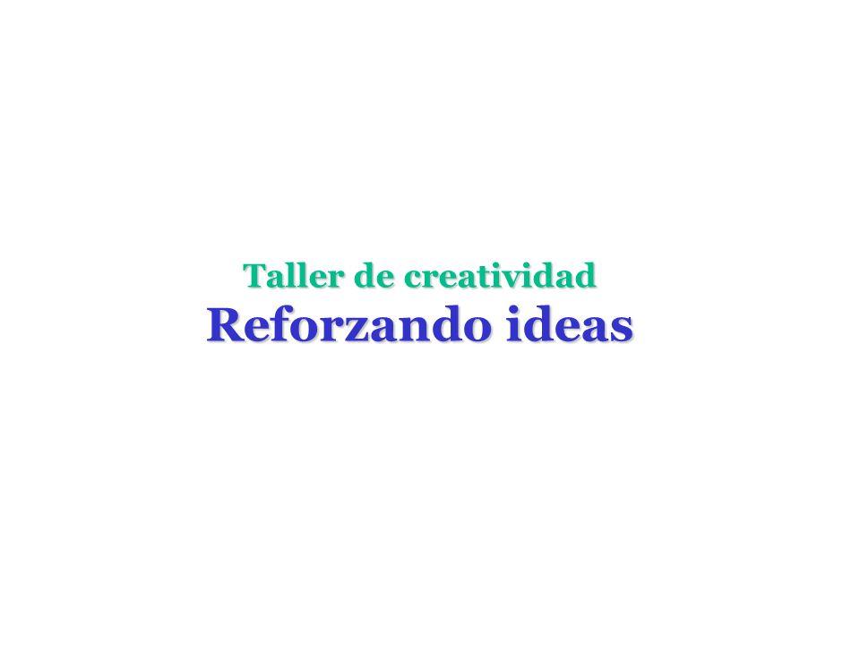 Taller de creatividad Reforzando ideas