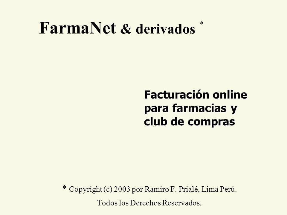 FarmaNet & derivados * * Copyright (c) 2003 por Ramiro F. Prialé, Lima Perú. Todos los Derechos Reservados. Facturación online para farmacias y club d