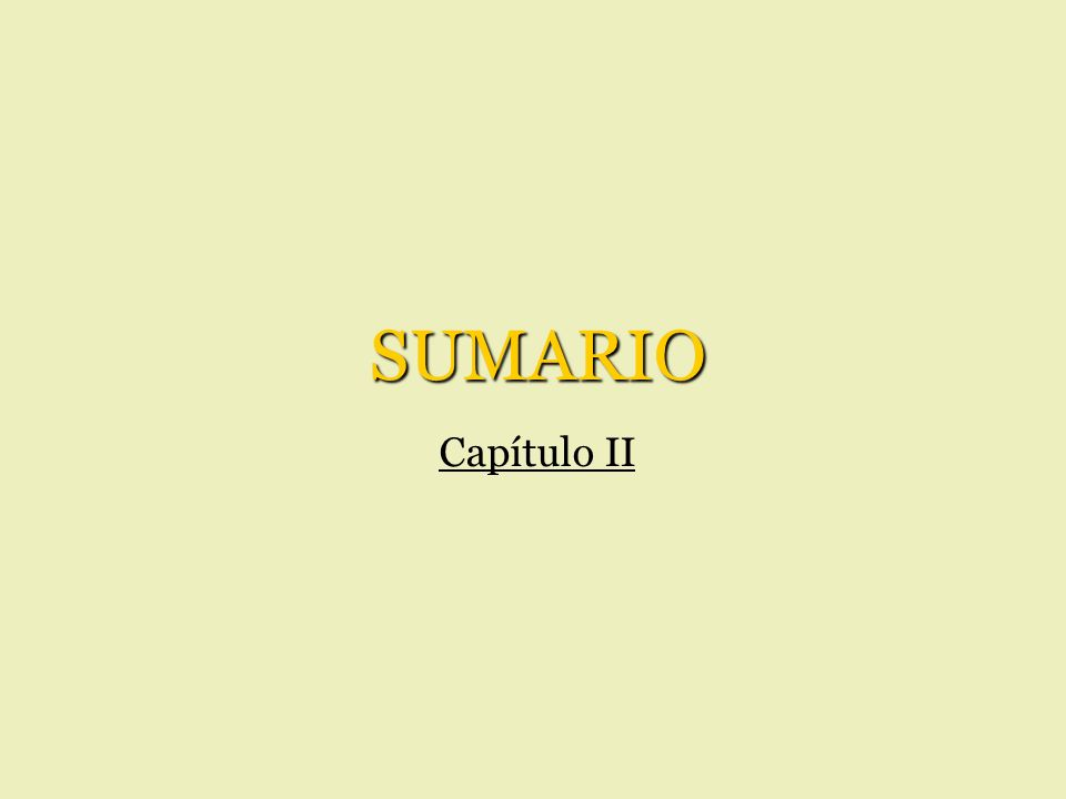 SUMARIO Capítulo II