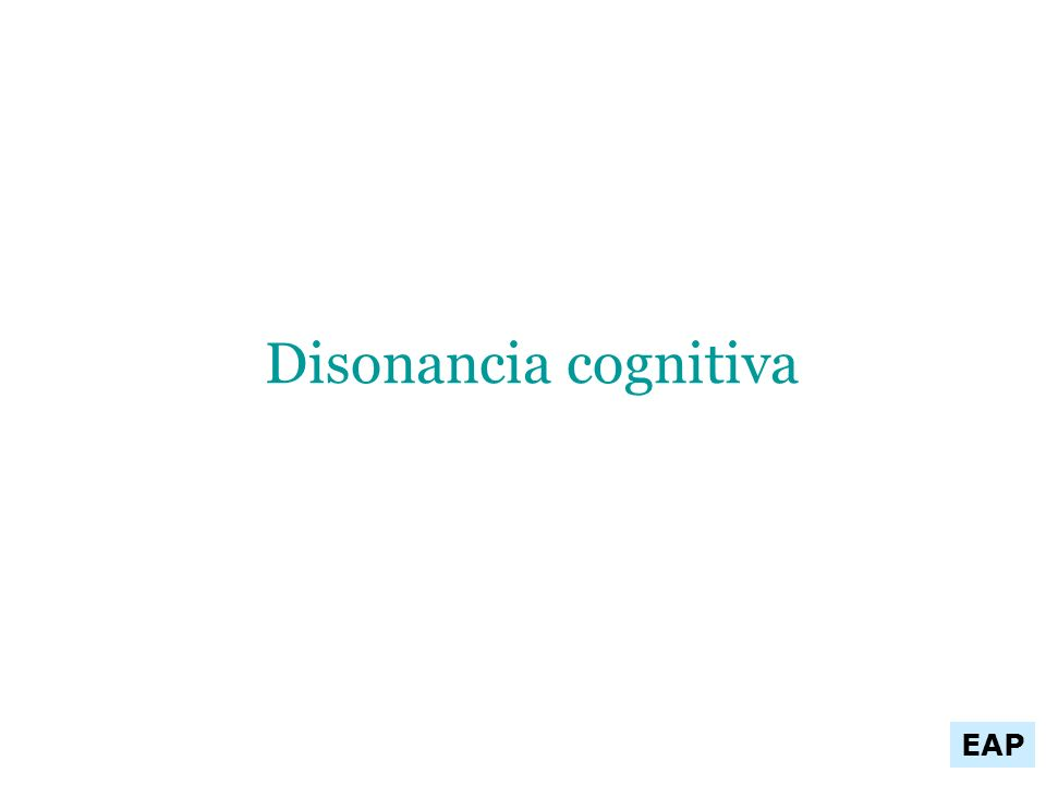 EAP Disonancia cognitiva