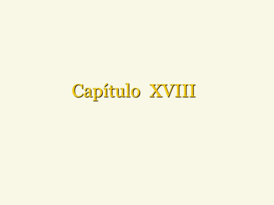 Capítulo XVIII