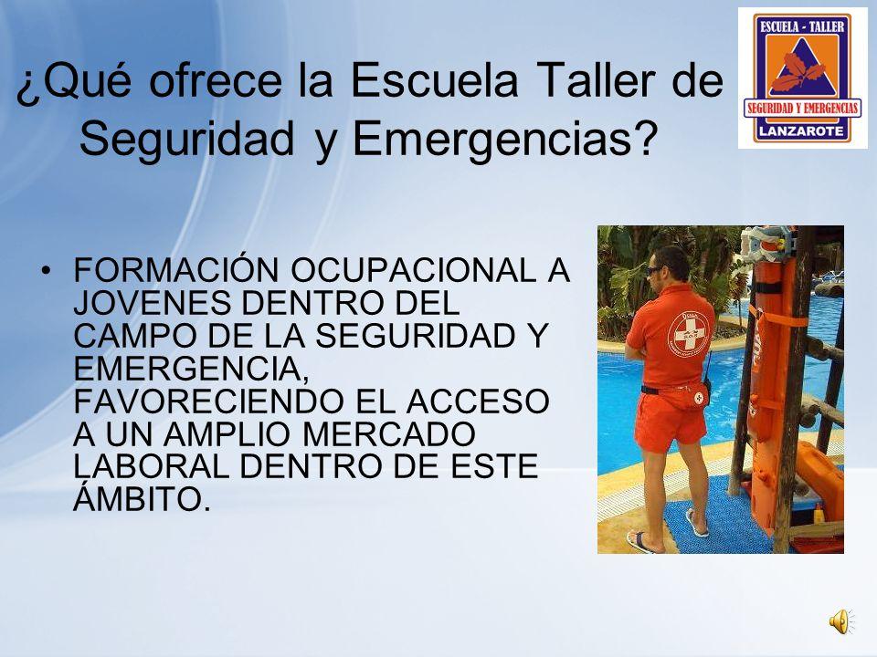 ¿Qué ofrece la Escuela Taller de Seguridad y Emergencias.