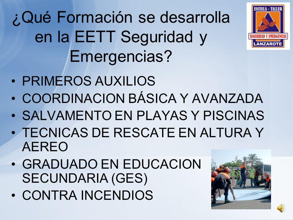 ¿Qué Formación se desarrolla en la EETT Seguridad y Emergencias.