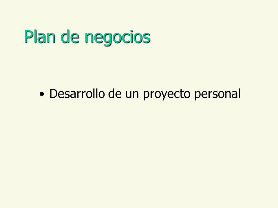 Plan de negocios Desarrollo de un proyecto personal
