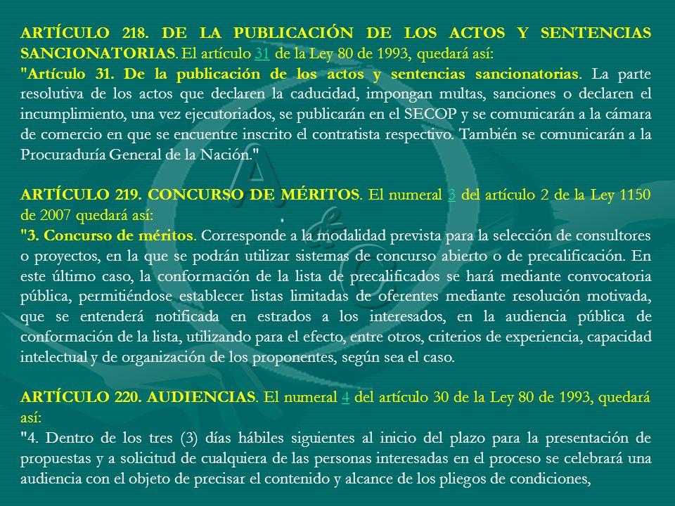 ARTÍCULO 218. DE LA PUBLICACIÓN DE LOS ACTOS Y SENTENCIAS SANCIONATORIAS. El artículo 31 de la Ley 80 de 1993, quedará así:31