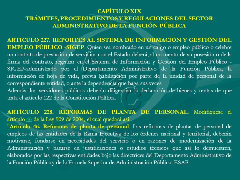 CAPÍTULO XIX TRÁMITES, PROCEDIMIENTOS Y REGULACIONES DEL SECTOR ADMINISTRATIVO DE LA FUNCIÓN PÚBLICA ARTICULO 227. REPORTES AL SISTEMA DE INFORMACIÓN