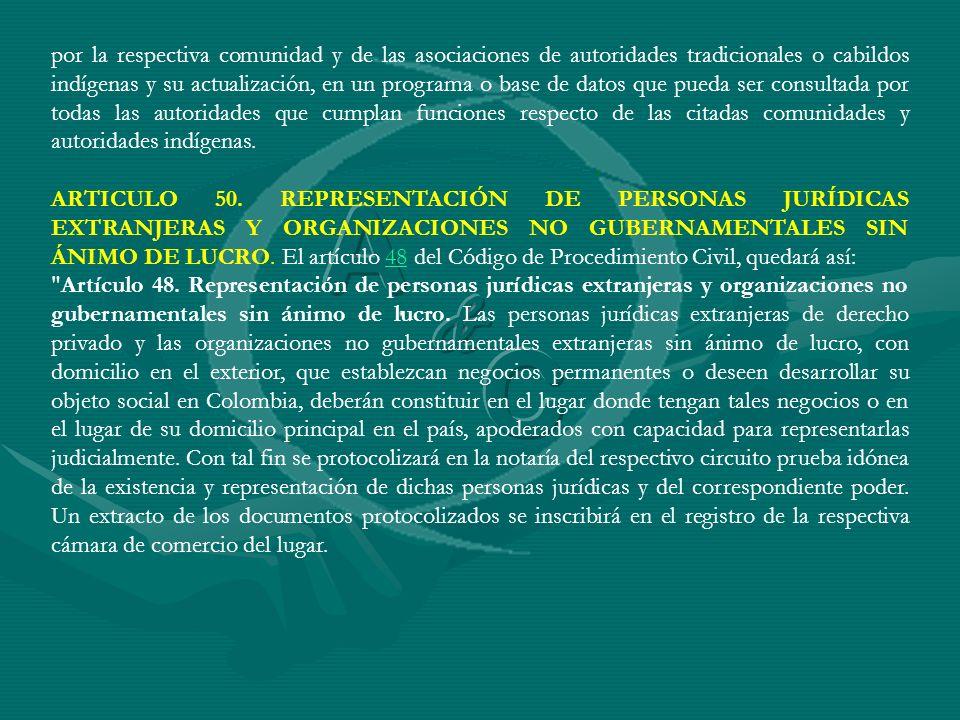 por la respectiva comunidad y de las asociaciones de autoridades tradicionales o cabildos indígenas y su actualización, en un programa o base de datos