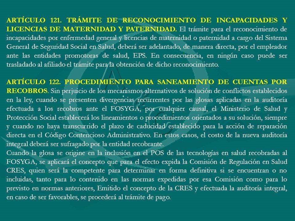 ARTÍCULO 122. PROCEDIMIENTO PARA SANEAMIENTO DE CUENTAS POR RECOBROS. Sin perjuicio de los mecanismos alternativos de solución de conflictos estableci