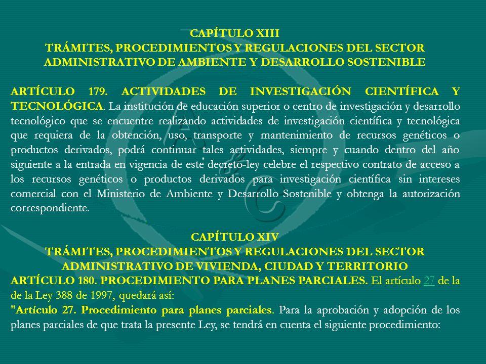 CAPÍTULO XIII TRÁMITES, PROCEDIMIENTOS Y REGULACIONES DEL SECTOR ADMINISTRATIVO DE AMBIENTE Y DESARROLLO SOSTENIBLE ARTÍCULO 179. ACTIVIDADES DE INVES