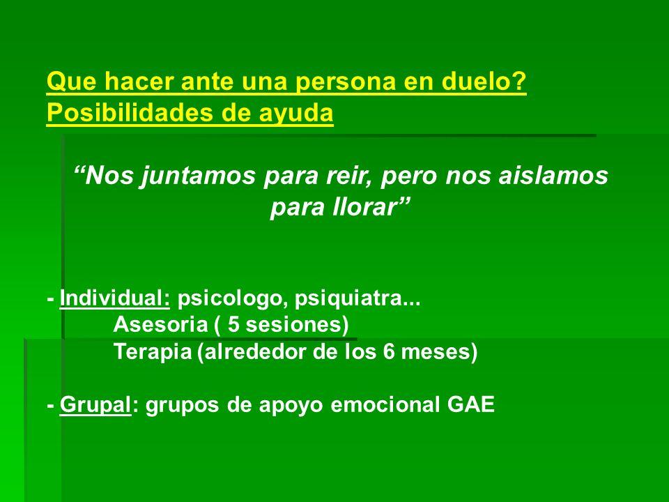 GRUPOS DE APOYO EMOCIONAL (GAE) Que son.