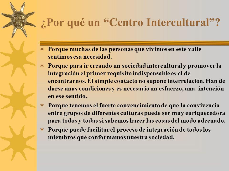 ¿Por qué un Centro Intercultural.