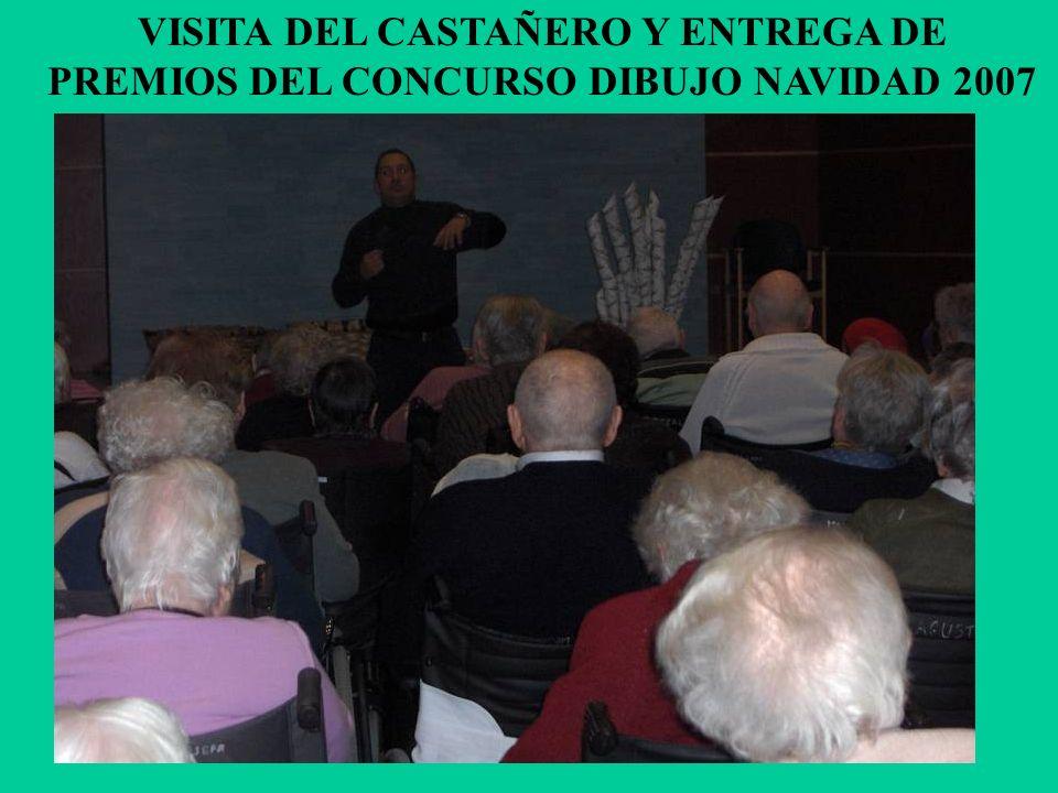 VISITA DEL CASTAÑERO Y ENTREGA DE PREMIOS DEL CONCURSO DIBUJO NAVIDAD 2007