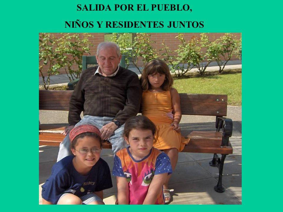 SALIDA POR EL PUEBLO, NIÑOS Y RESIDENTES JUNTOS
