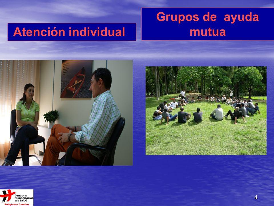4 Atención individual Grupos de ayuda mutua