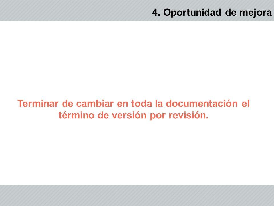 Terminar de cambiar en toda la documentación el término de versión por revisión.