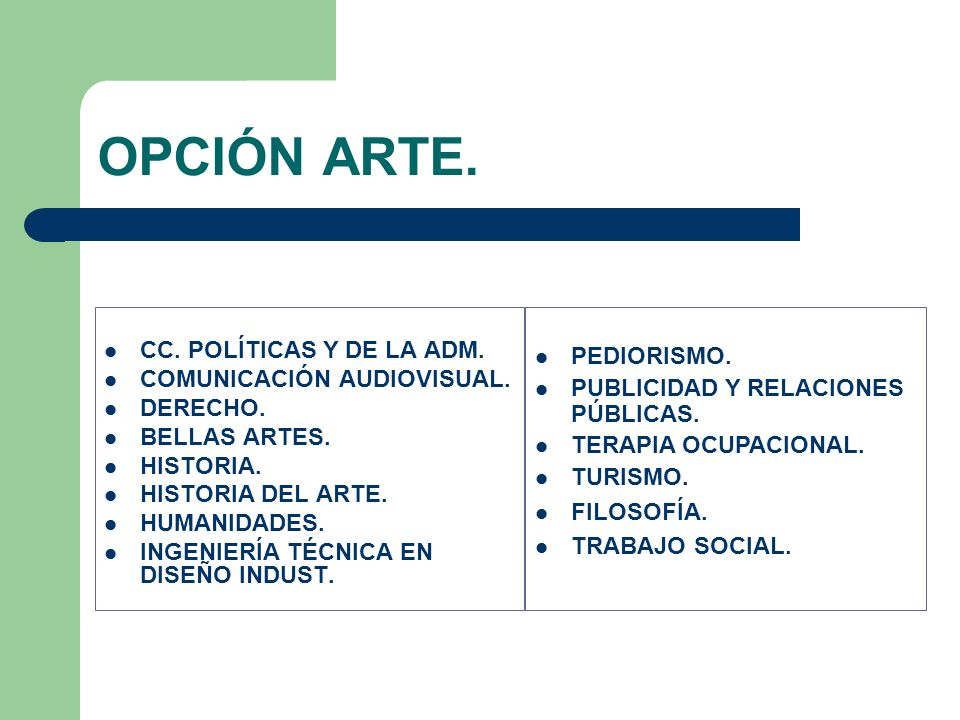 CC. POLÍTICAS Y DE LA ADM. COMUNICACIÓN AUDIOVISUAL. DERECHO. BELLAS ARTES. HISTORIA. HISTORIA DEL ARTE. HUMANIDADES. INGENIERÍA TÉCNICA EN DISEÑO IND