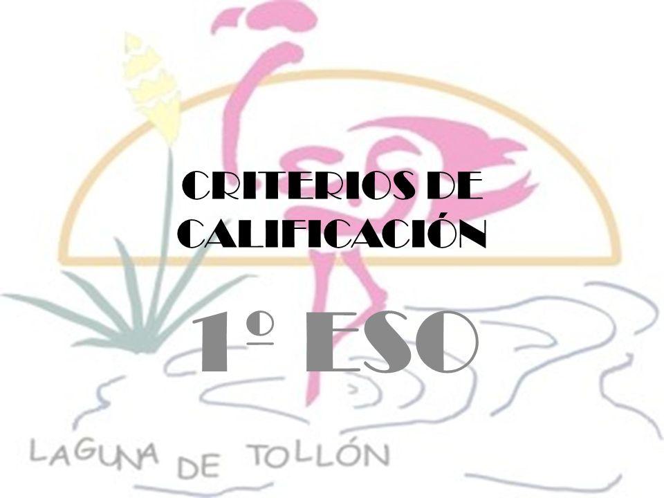 CRITERIOS DE CALIFICACIÓN 1º ESO