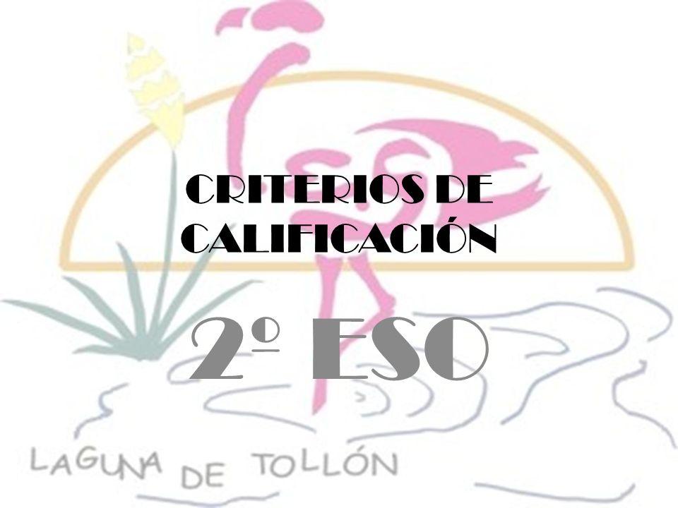 CRITERIOS DE CALIFICACIÓN 2º ESO