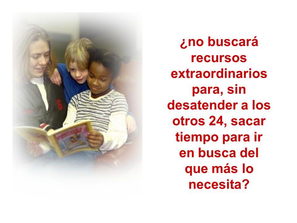 Y si lo encuentra y es capaz de motivarle, de ayudarle, de volver a ilusionarle...,