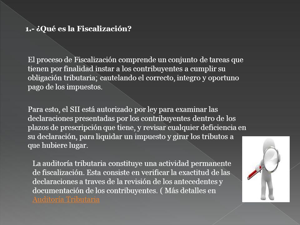 1.- ¿Qué es la Fiscalización.