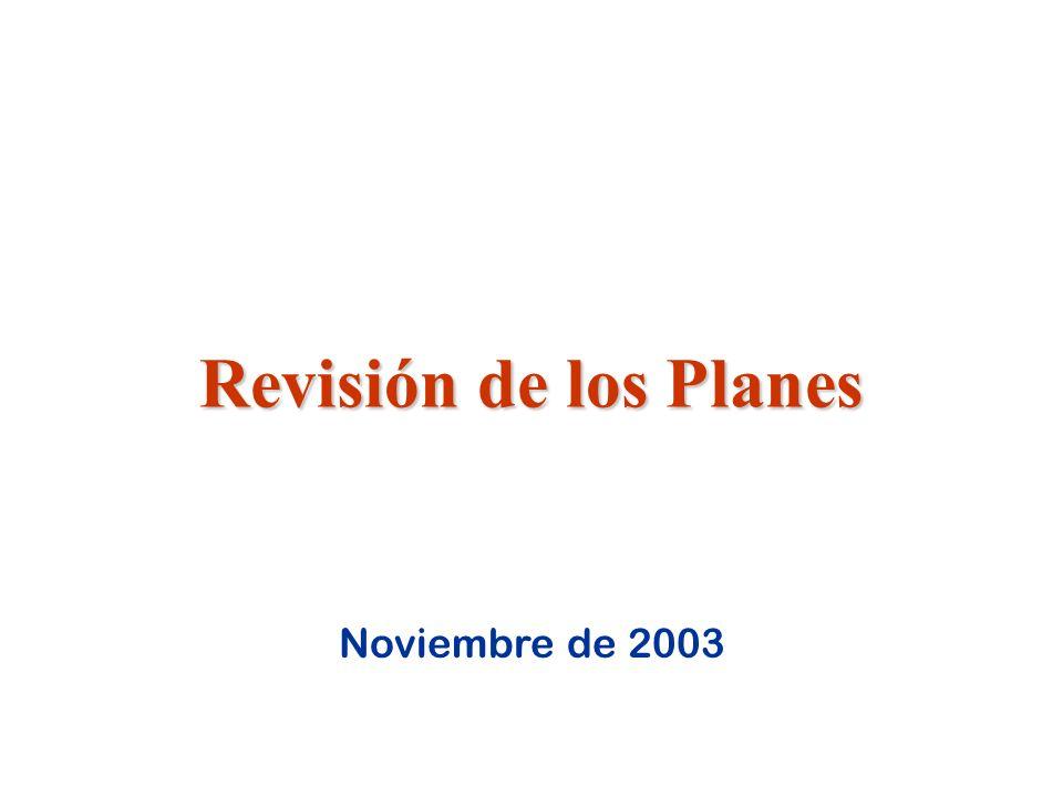 Revisión de los Planes Noviembre de 2003