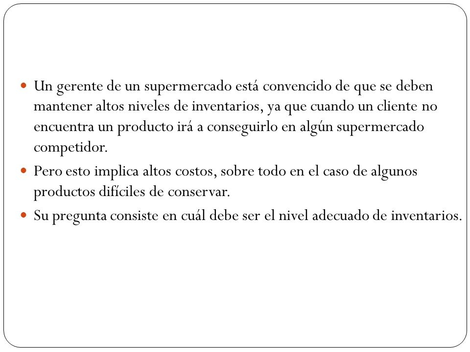 Formulación del problema En primer lugar, se tienen que definir las variables del modelo que queremos desarrollar.