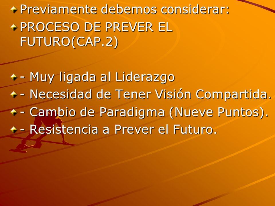 Las principales razones de una visión: - Necesidad de una visión común - Deseo de controlar el destino de la organización - Deseo de obtener mas recursos.