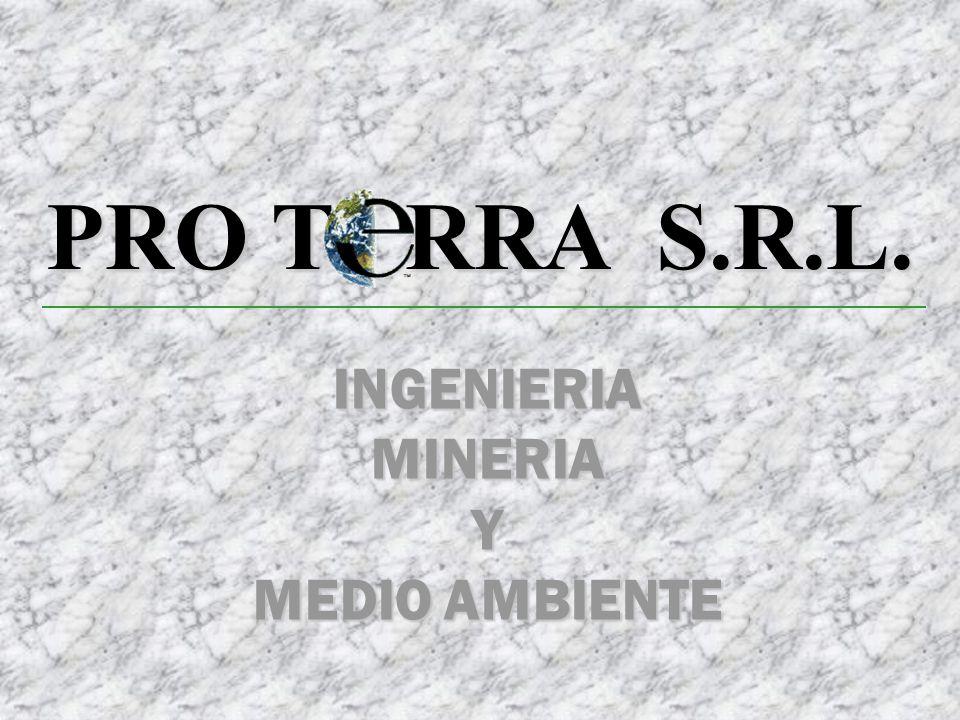 PRO T RRA S.R.L. INGENIERIA MINERIA Y MEDIO AMBIENTE