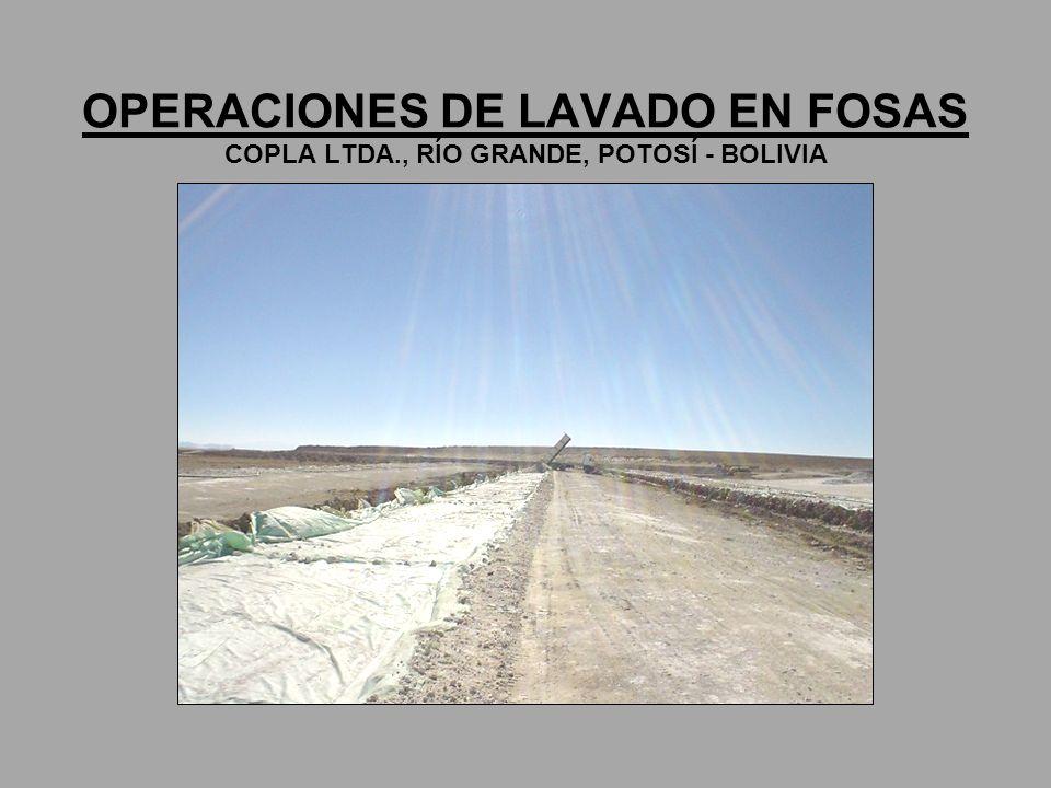 OPERACIONES DE LAVADO EN FOSAS COPLA LTDA., RÍO GRANDE, POTOSÍ - BOLIVIA