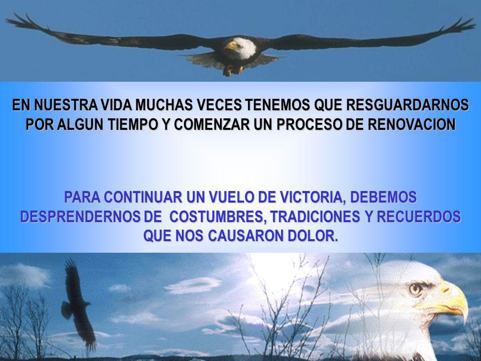 SOLAMENTE LIBRES DEL PESO DEL PASADO, PODREMOS APROVECHAR EL RESULTADO VALIOSO QUE UNA RENOVACION SIEMPRE NOS TRAE