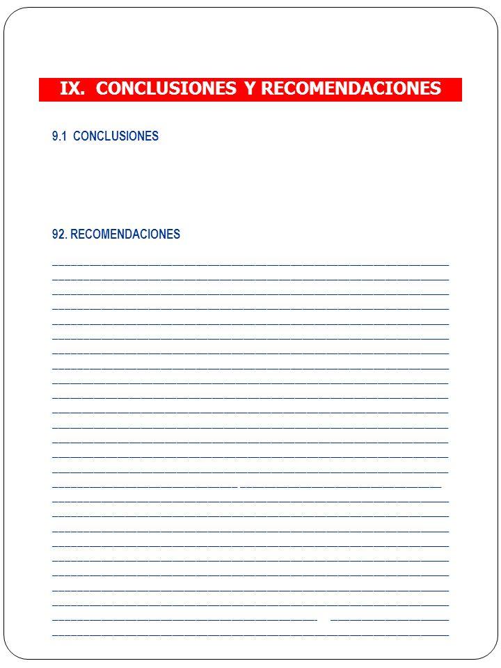 IX.CONCLUSIONES Y RECOMENDACIONES 9.1 CONCLUSIONES 92.