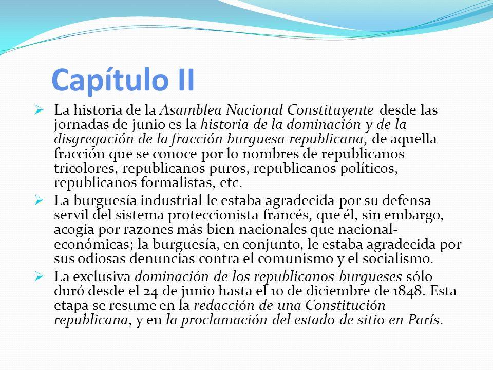 Capítulo II La historia de la Asamblea Nacional Constituyente desde las jornadas de junio es la historia de la dominación y de la disgregación de la f