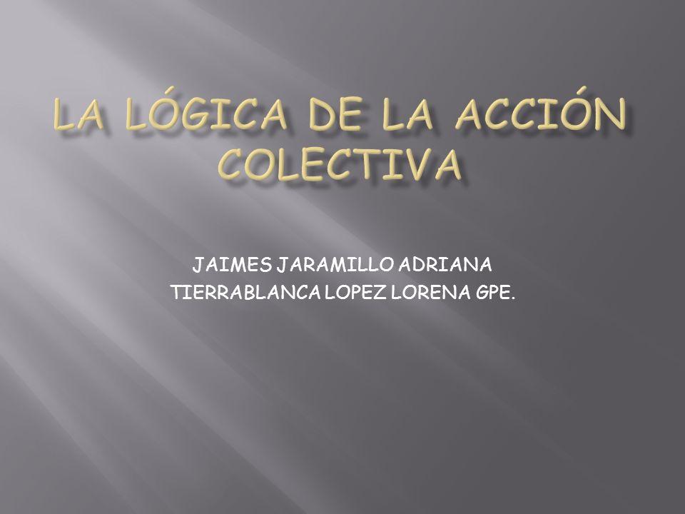 JAIMES JARAMILLO ADRIANA TIERRABLANCA LOPEZ LORENA GPE.