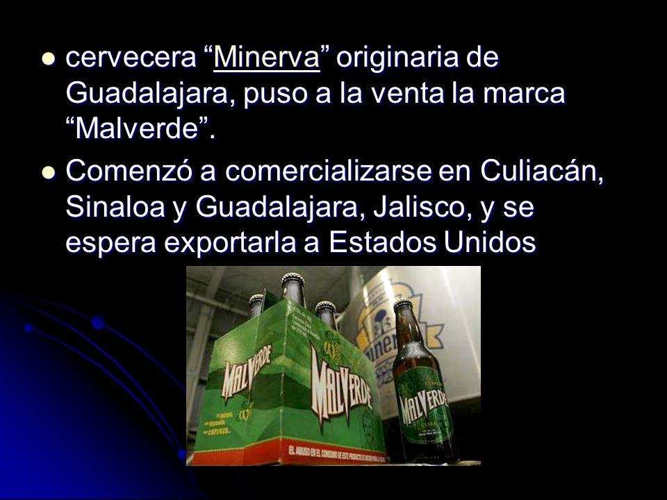 cervecera Minerva originaria de Guadalajara, puso a la venta la marca Malverde. cervecera Minerva originaria de Guadalajara, puso a la venta la marca
