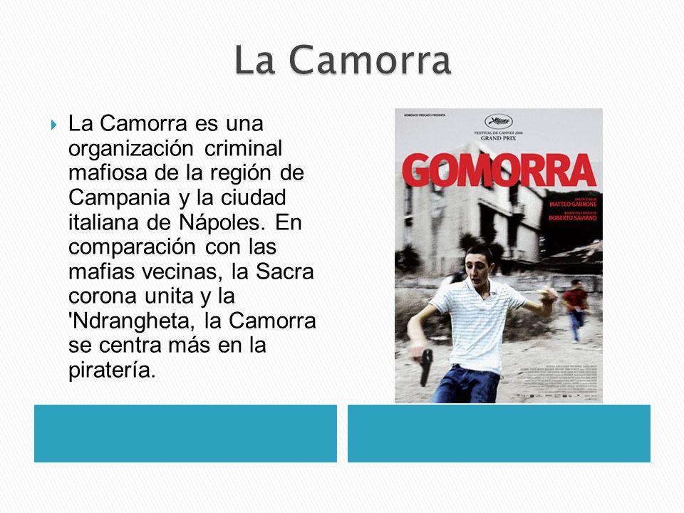 La Camorra es una organización criminal mafiosa de la región de Campania y la ciudad italiana de Nápoles. En comparación con las mafias vecinas, la Sa