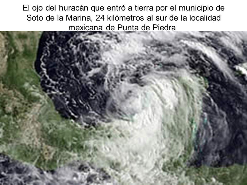 El ojo del huracán que entró a tierra por el municipio de Soto de la Marina, 24 kilómetros al sur de la localidad mexicana de Punta de Piedra