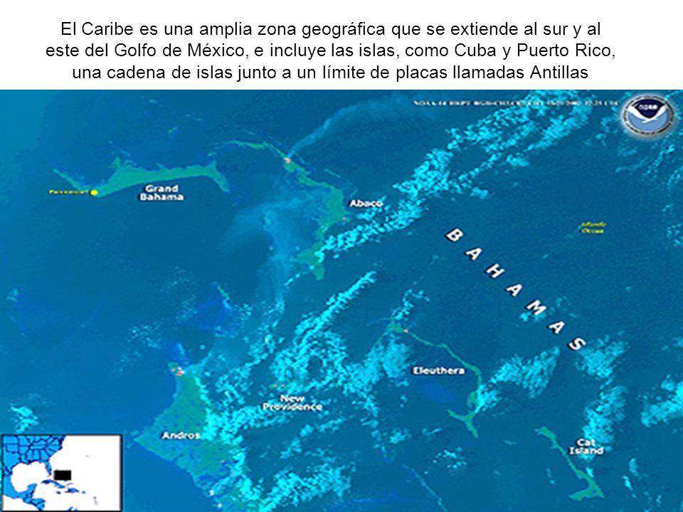 El Caribe es una amplia zona geográfica que se extiende al sur y al este del Golfo de México, e incluye las islas, como Cuba y Puerto Rico, una cadena