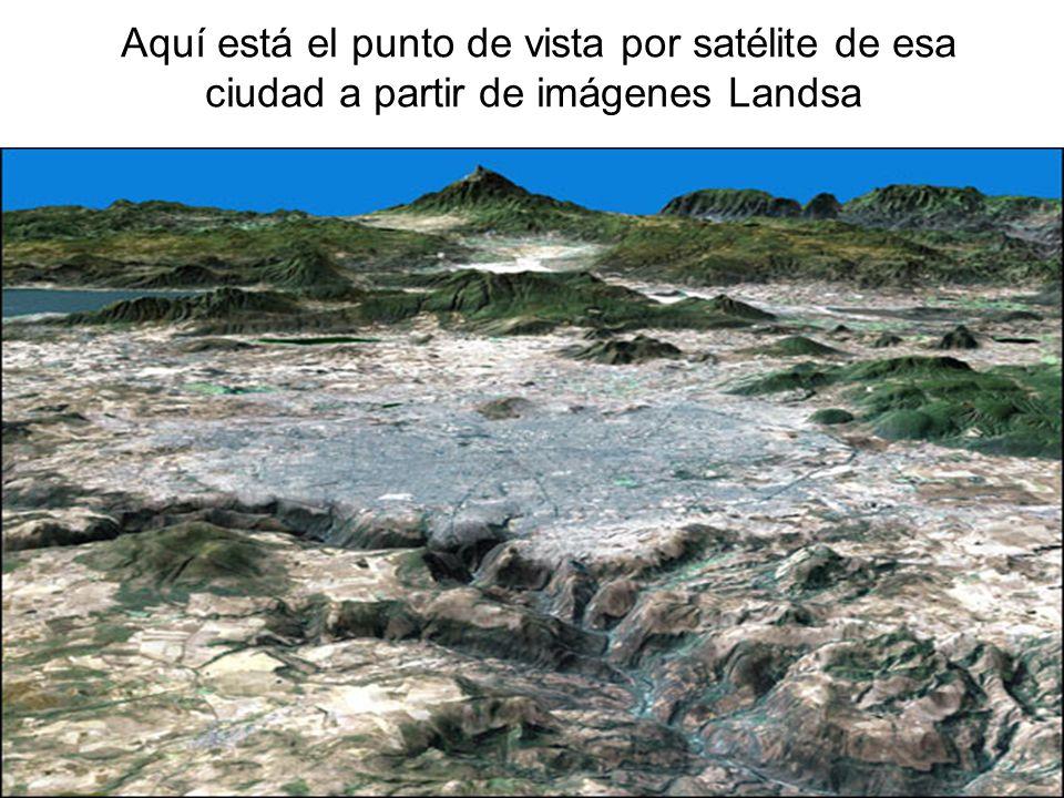 Aquí está el punto de vista por satélite de esa ciudad a partir de imágenes Landsa