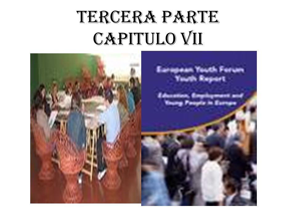 TERCERA PARTE CAPITULO VII