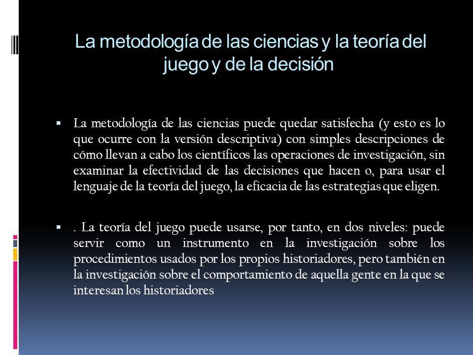 La metodología de las ciencias y la teoría de la información Si decidimos interpretar la metodología en un Sentido amplio, la teoría de la información puede incluirse como parte de ella; también podemos afirmar que en la metodología de las ciencias la investigación se realiza, además, sobre la base de categorías que son específicas de la teoría de la información.