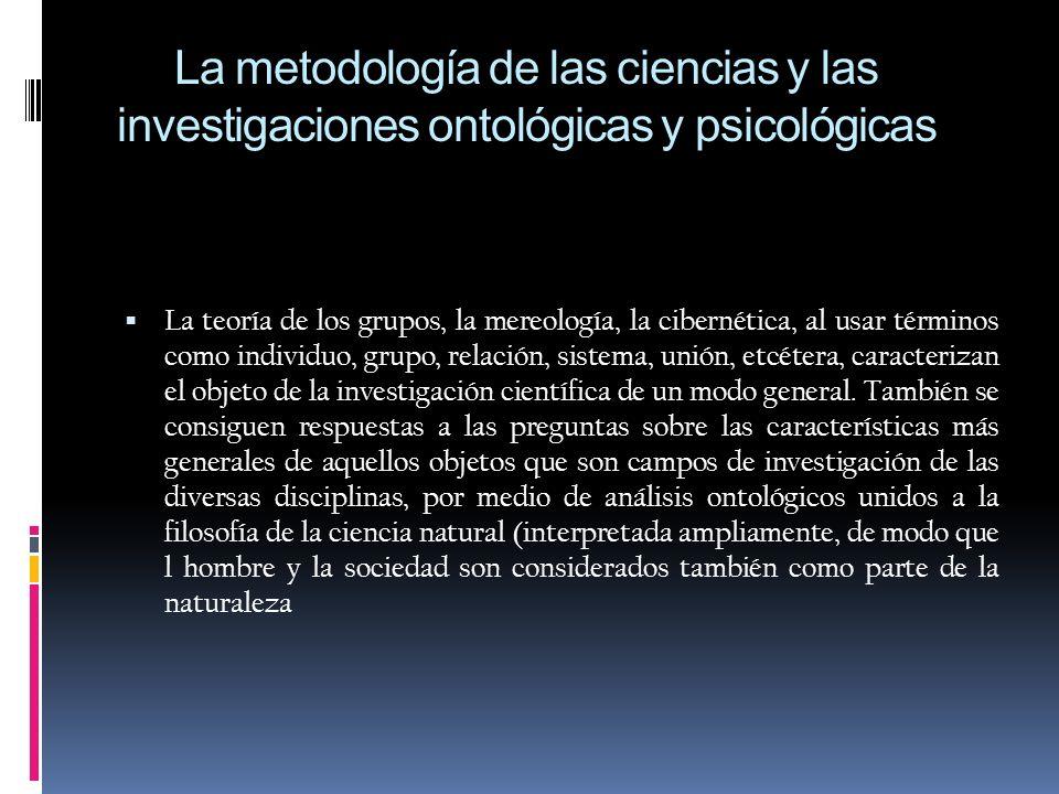 CONTINUACION… reflexiones psicológicas en el ámbito de la metodología de las ciencias.