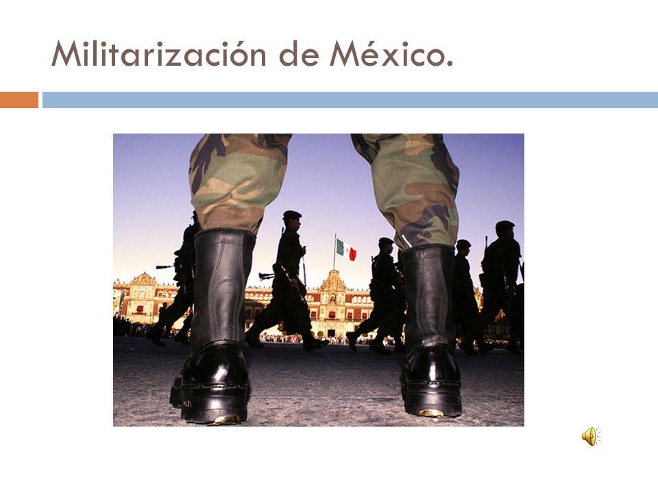 Militarización de México.
