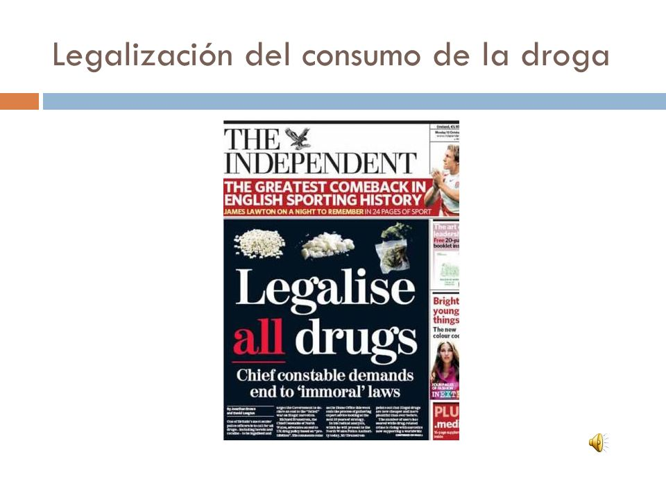 Legalización del consumo de la droga