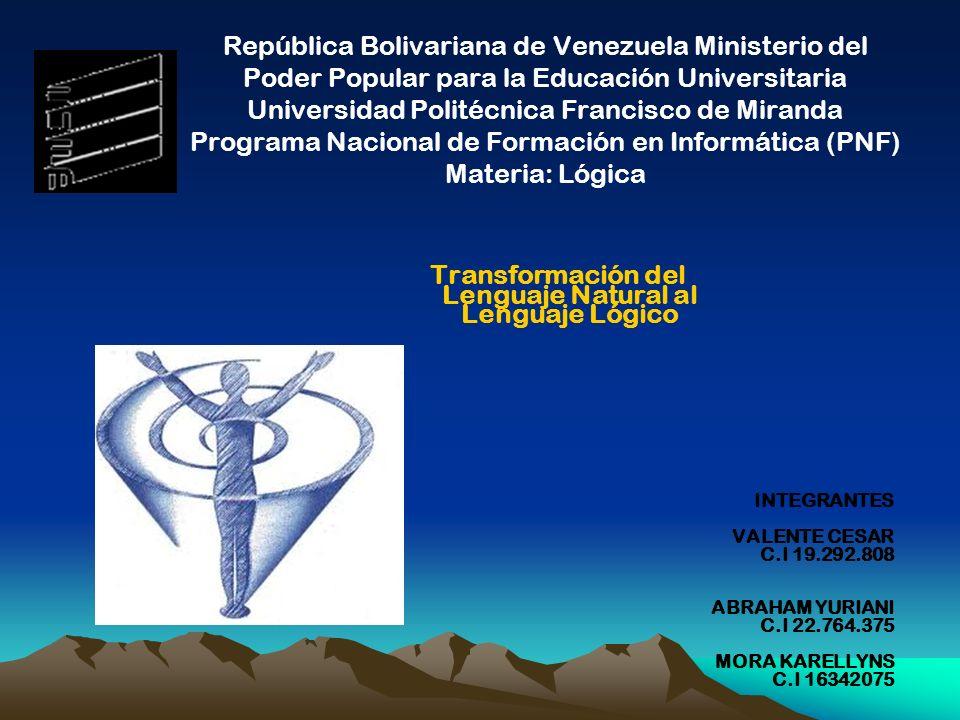 República Bolivariana de Venezuela Ministerio del Poder Popular para la Educación Universitaria Universidad Politécnica Francisco de Miranda Programa