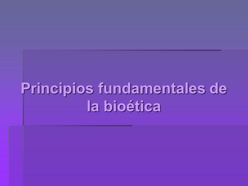 Principios fundamentales de la bioética