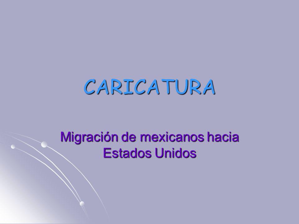 CARICATURA Migración de mexicanos hacia Estados Unidos