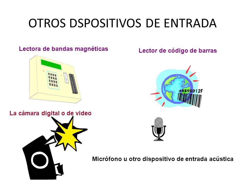 ENTRE LOS DISPOSITIVOS DE ENTRADA TENEMOS: Lápiz Óptico Mouse Joystick Teclado Escáner Módem