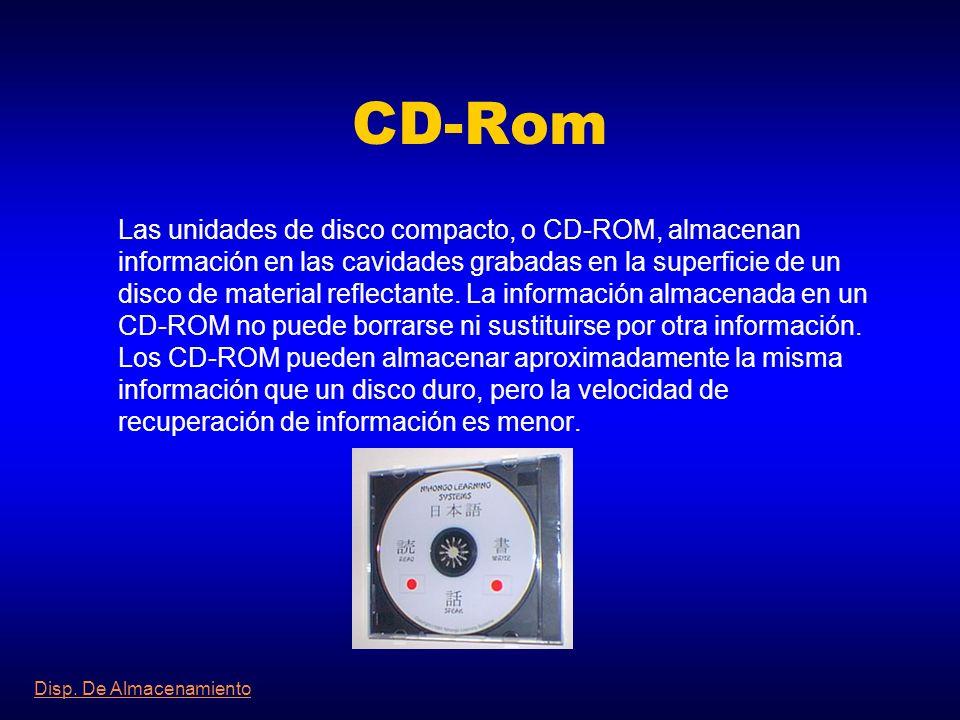 Disco Magneto-Óptico Las unidades de disco magneto-óptico almacenan la información en discos intercambiables sensibles a la luz láser y a los campos m