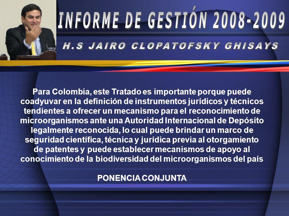 Para Colombia, este Tratado es importante porque puede coadyuvar en la definición de instrumentos jurídicos y técnicos tendientes a ofrecer un mecanis
