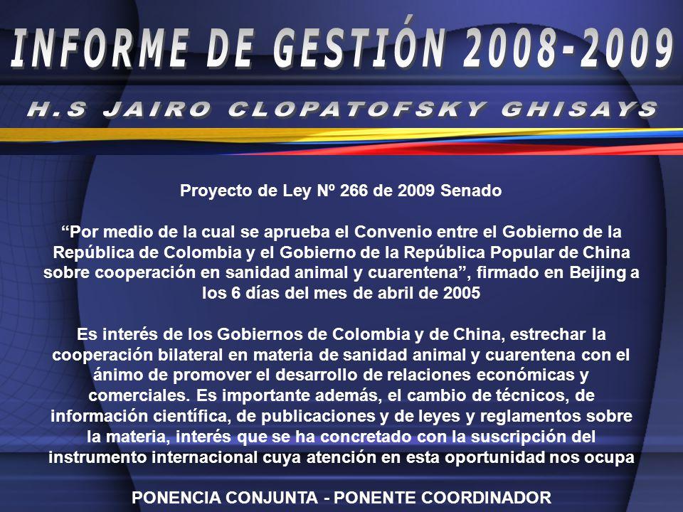 Proyecto de Ley Nº 266 de 2009 Senado Por medio de la cual se aprueba el Convenio entre el Gobierno de la República de Colombia y el Gobierno de la Re